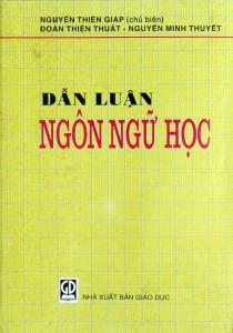 """Ảnh bìa sách """"Dẫn luận ngôn ngữ học của 3 tác giả: Nguyễn Thiện Giáp – Đoàn Thiện Thuật và Nguyễn Minh Thuyết"""