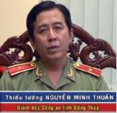 Thiếu tướng Nguyễn Minh Thuấn, Giám Đốc Công An Tỉnh An Giang, một trong các nhân vật trong danh sách 3